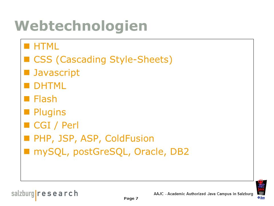 Webtechnologien HTML CSS (Cascading Style-Sheets) Javascript DHTML