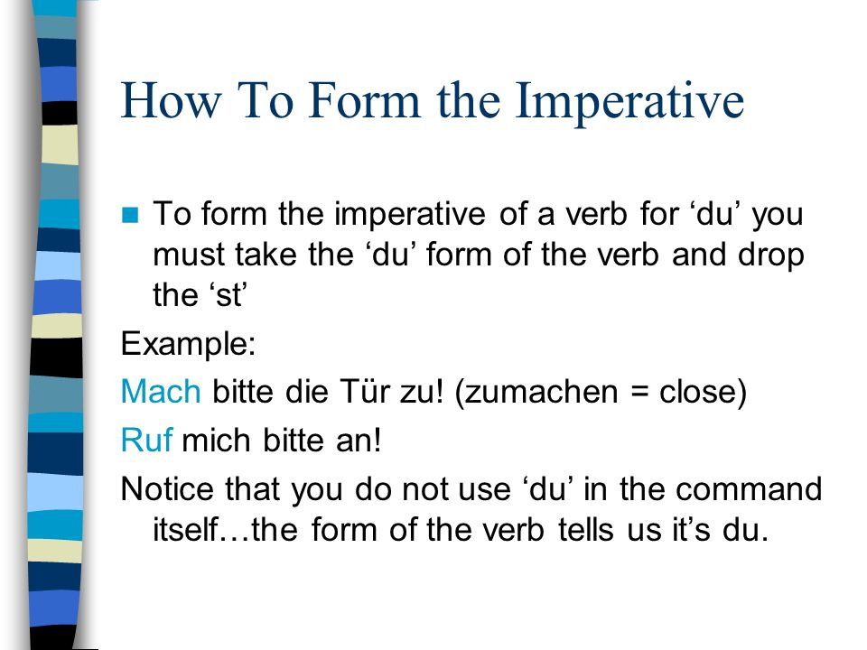 How To Form the Imperative