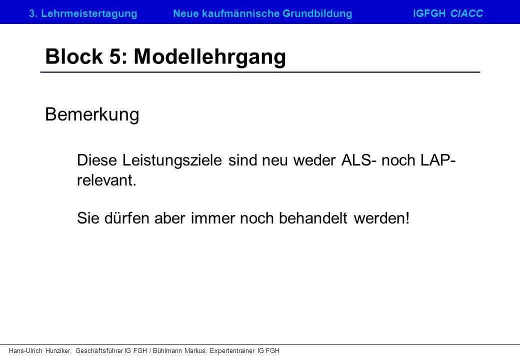 Block 5: Modellehrgang Bemerkung
