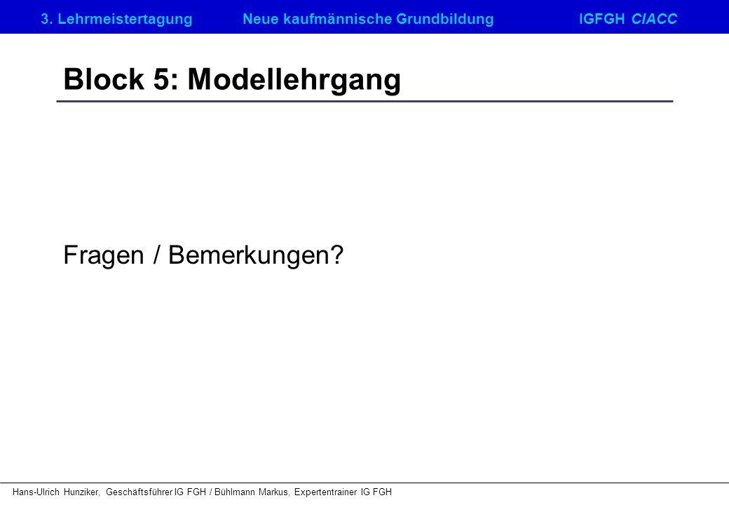 Block 5: Modellehrgang Fragen / Bemerkungen