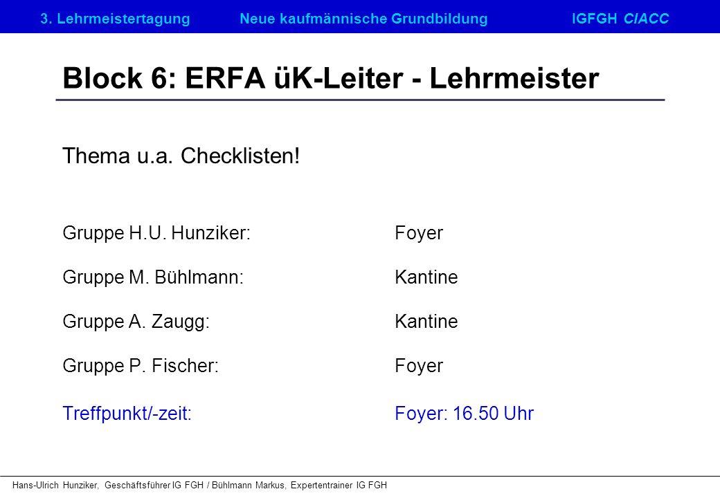 Block 6: ERFA üK-Leiter - Lehrmeister