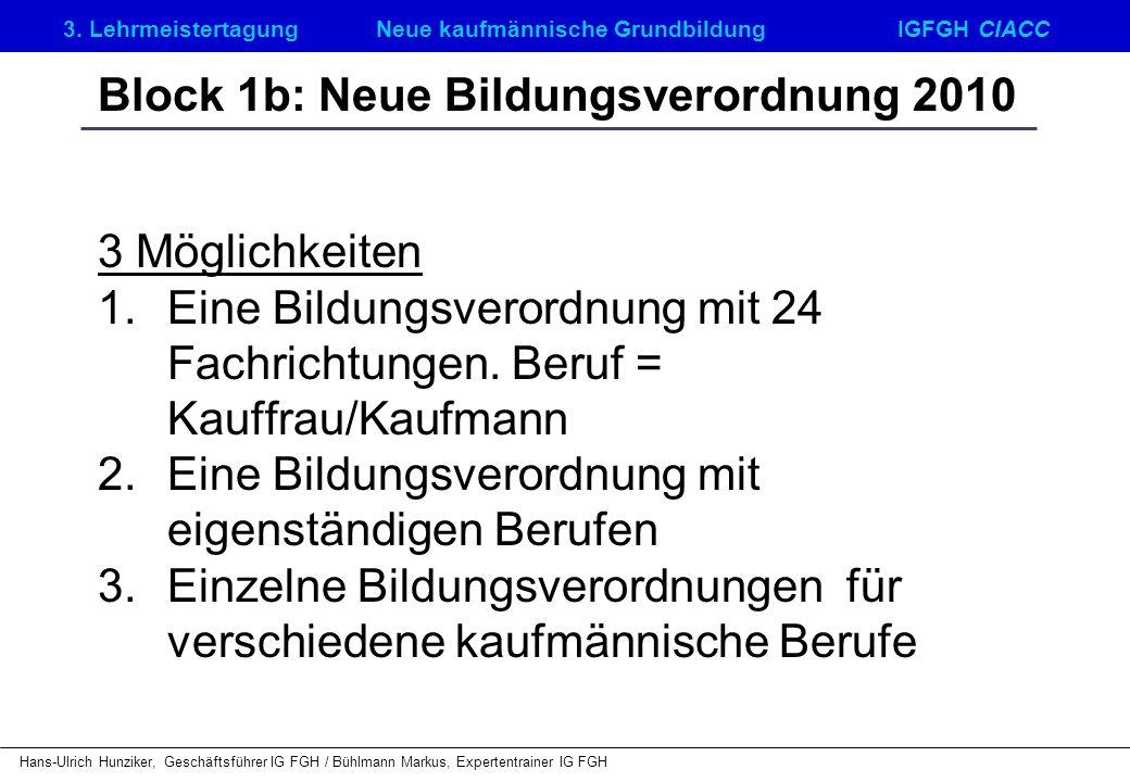 Block 1b: Neue Bildungsverordnung 2010