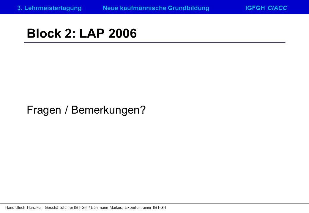 Block 2: LAP 2006 Fragen / Bemerkungen