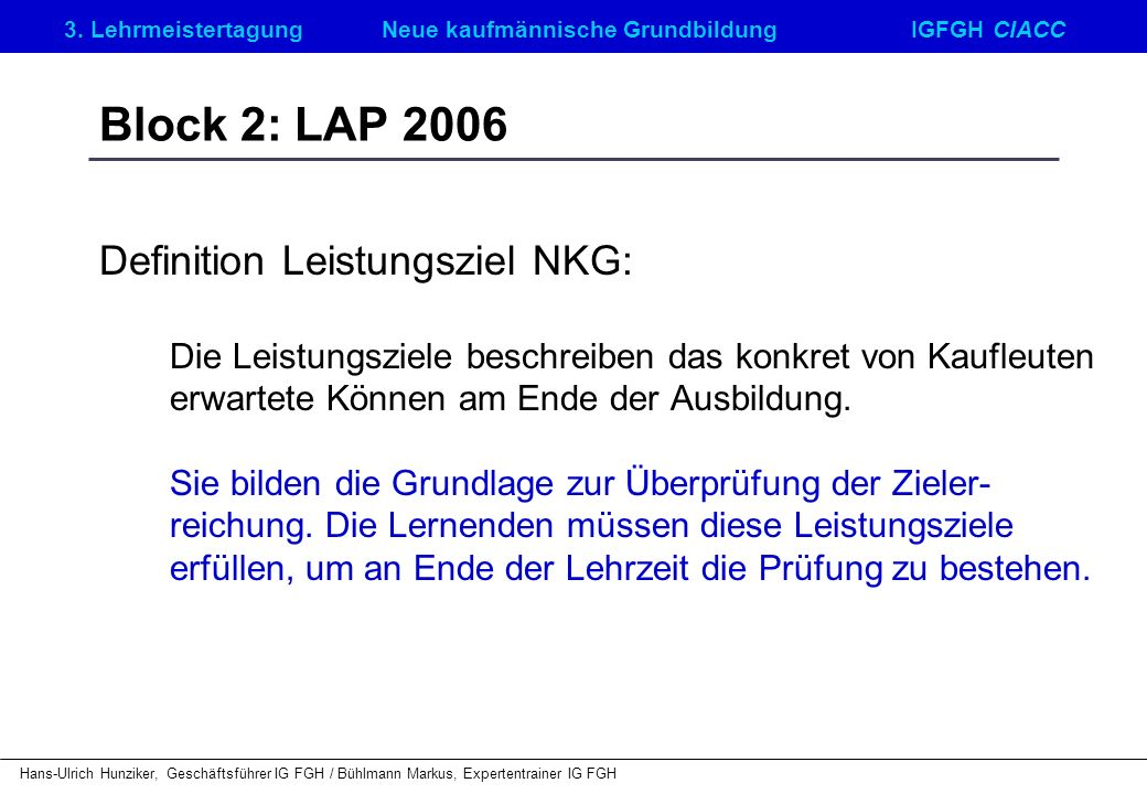 Block 2: LAP 2006 Definition Leistungsziel NKG: