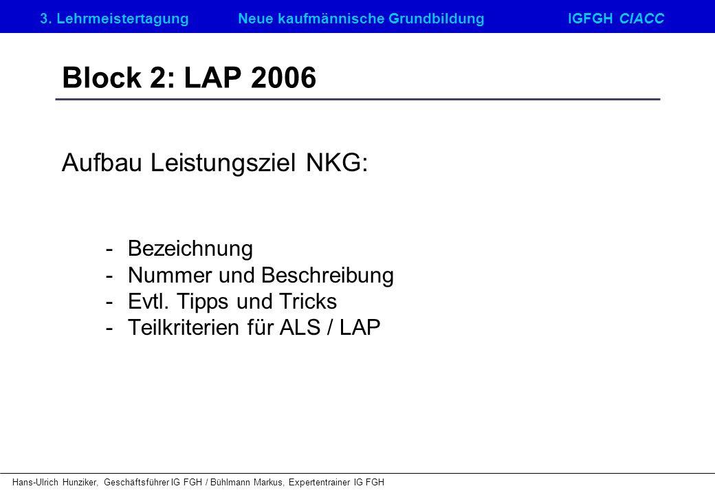 Block 2: LAP 2006 Aufbau Leistungsziel NKG: - Bezeichnung
