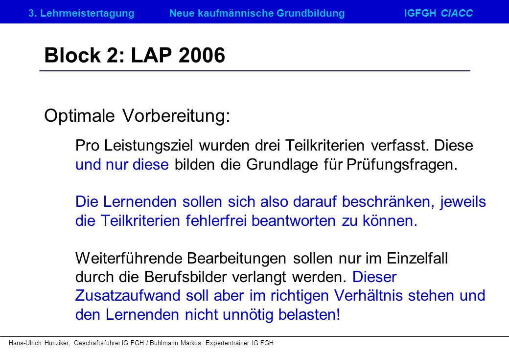 Block 2: LAP 2006 Optimale Vorbereitung: