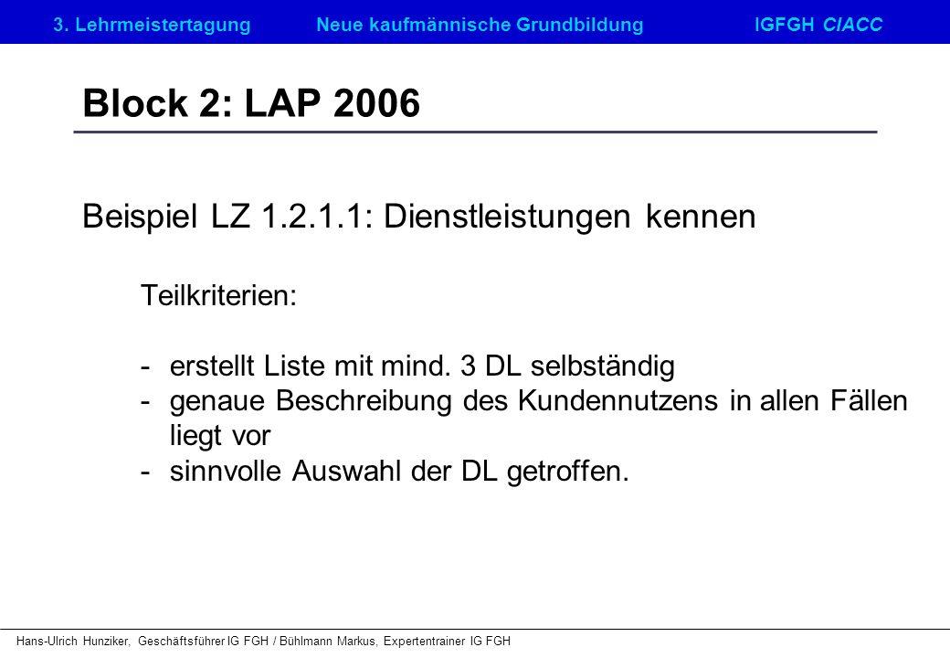 Block 2: LAP 2006 Beispiel LZ 1.2.1.1: Dienstleistungen kennen
