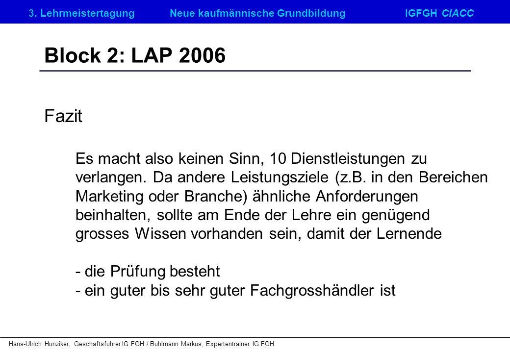 Block 2: LAP 2006 Fazit.
