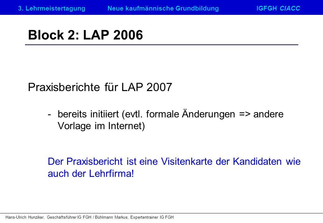 Block 2: LAP 2006 Praxisberichte für LAP 2007