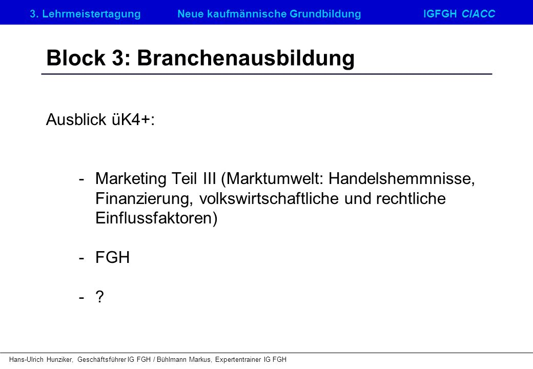 Block 3: Branchenausbildung