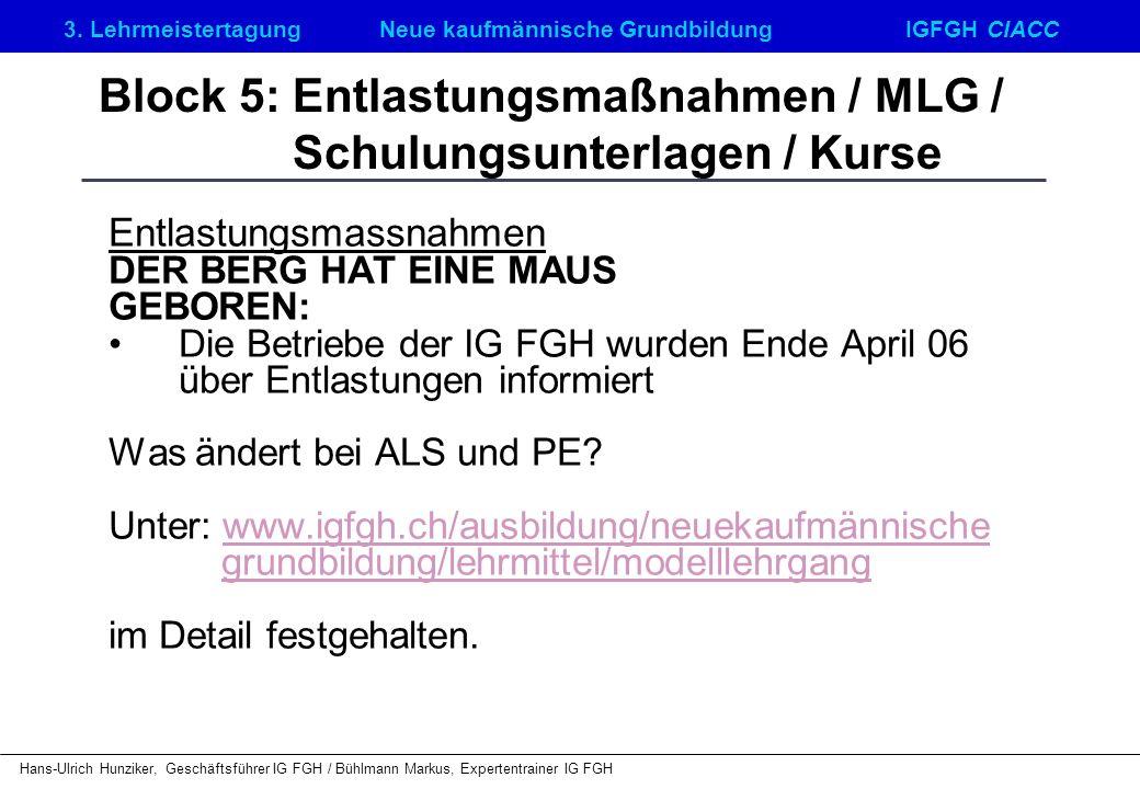 Block 5: Entlastungsmaßnahmen / MLG / Schulungsunterlagen / Kurse
