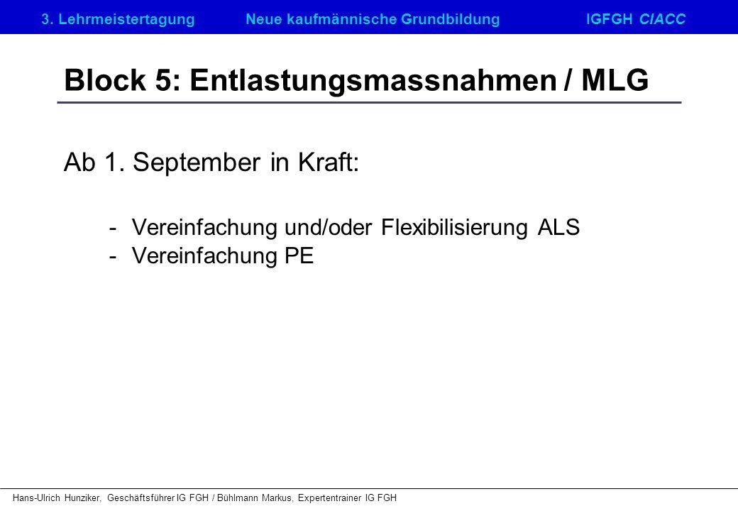 Block 5: Entlastungsmassnahmen / MLG