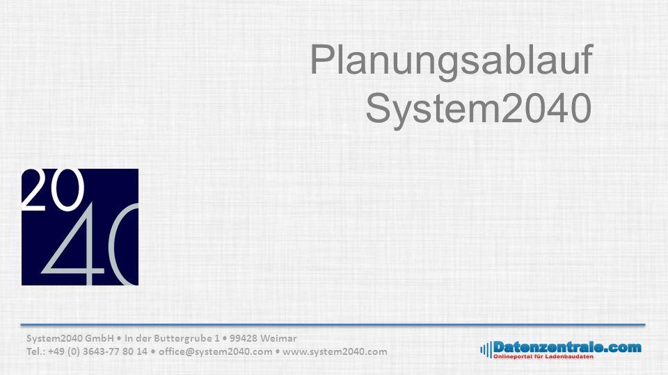 Planungsablauf System2040