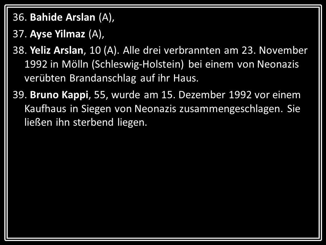 36. Bahide Arslan (A), 37. Ayse Yilmaz (A),