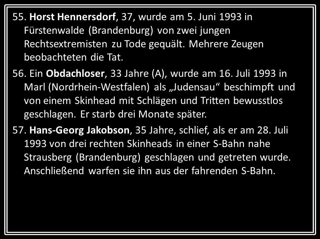 55. Horst Hennersdorf, 37, wurde am 5