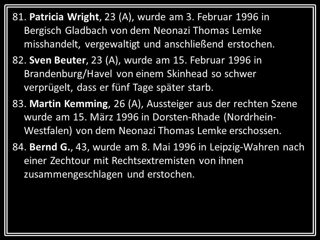 81. Patricia Wright, 23 (A), wurde am 3