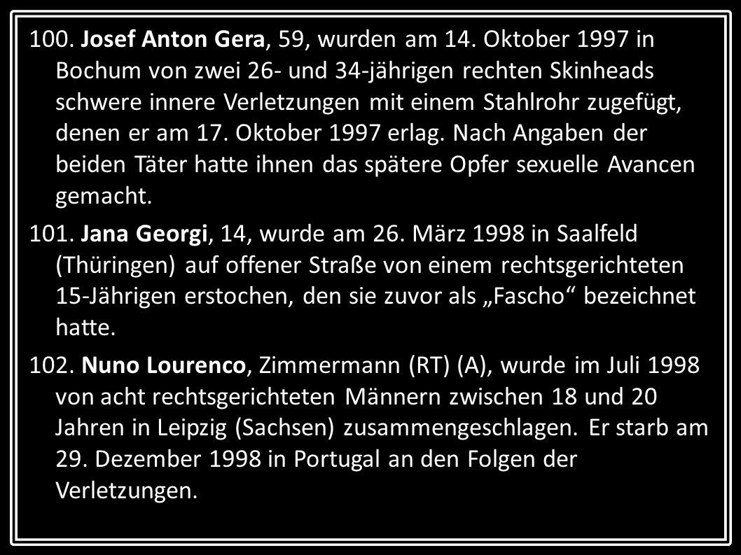 100. Josef Anton Gera, 59, wurden am 14