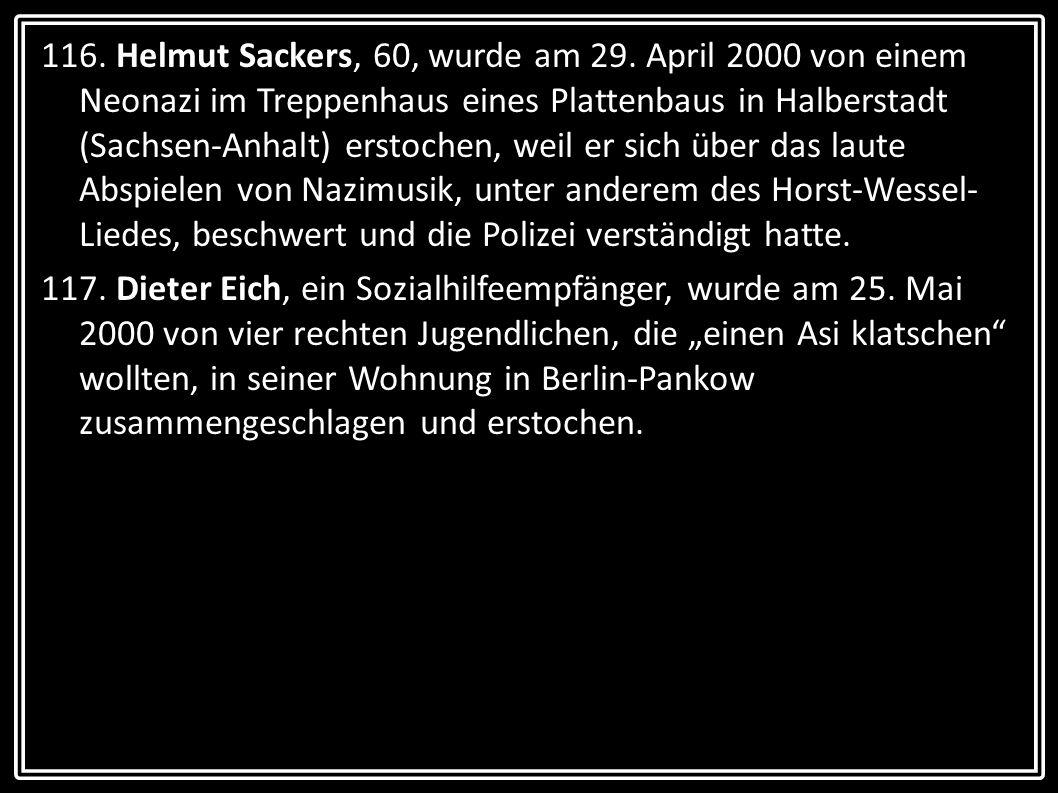 116. Helmut Sackers, 60, wurde am 29