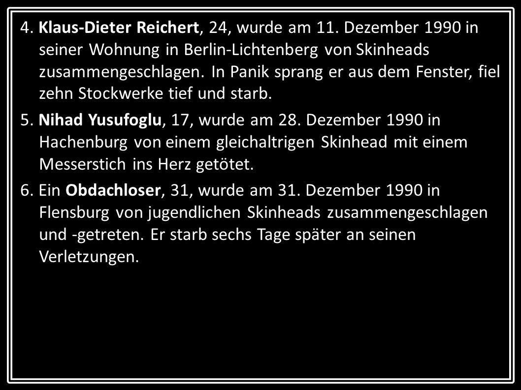 4. Klaus-Dieter Reichert, 24, wurde am 11