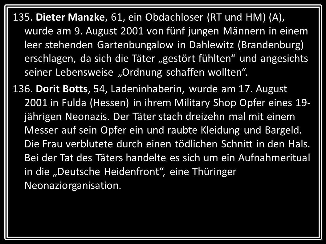 135. Dieter Manzke, 61, ein Obdachloser (RT und HM) (A), wurde am 9