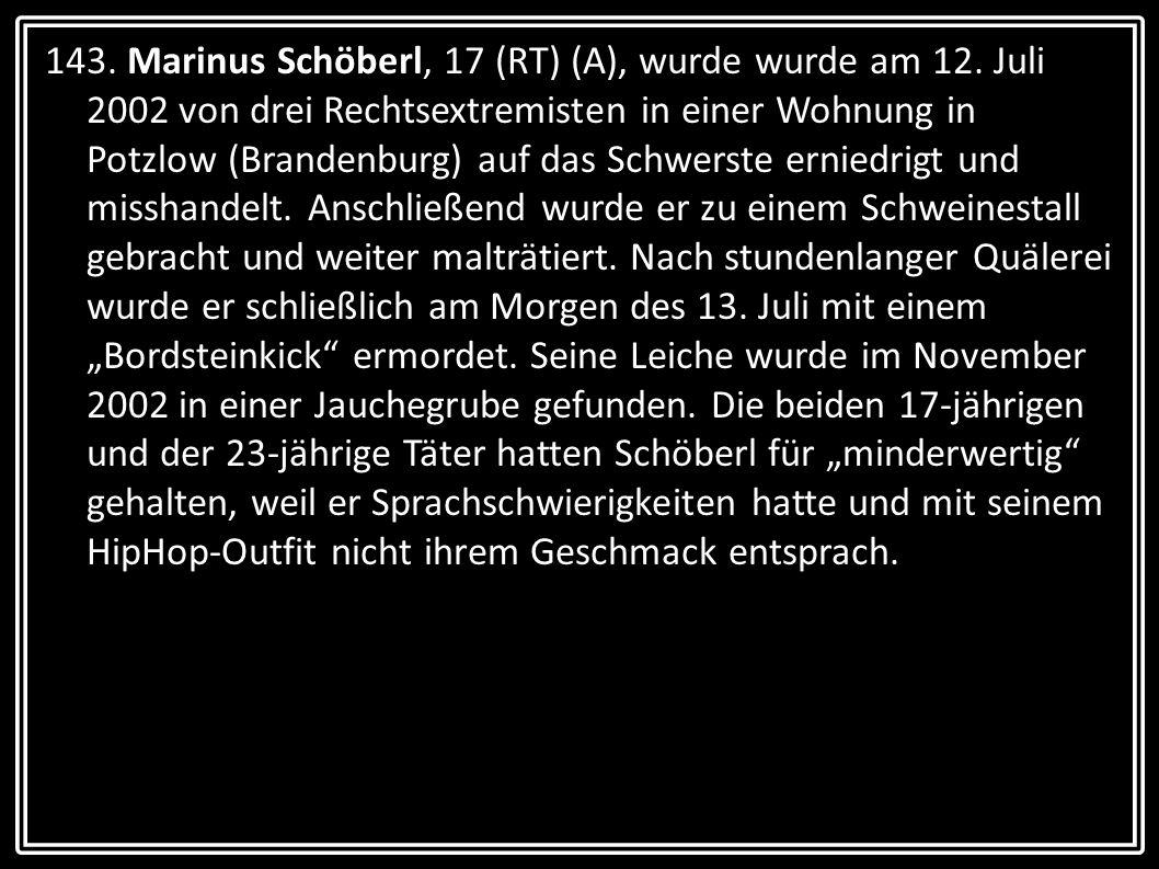 143. Marinus Schöberl, 17 (RT) (A), wurde wurde am 12
