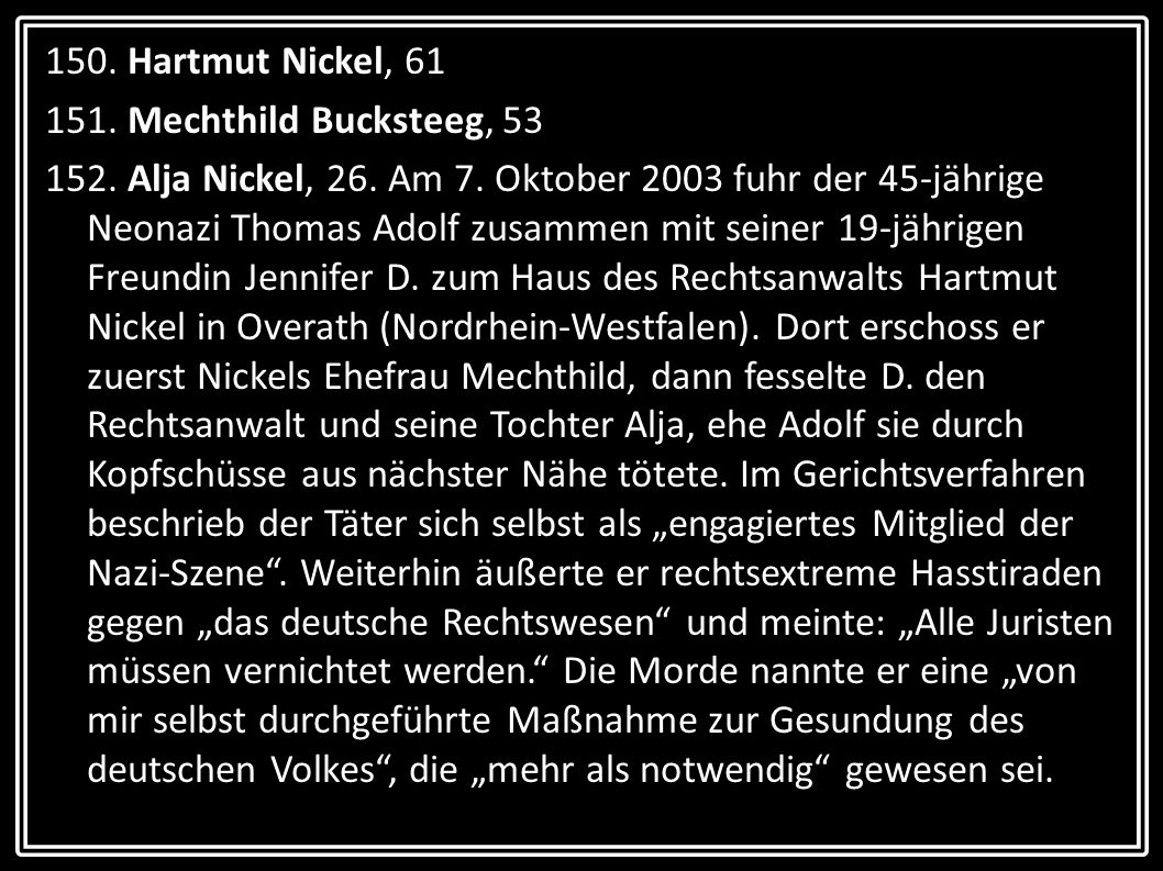 150. Hartmut Nickel, 61 151. Mechthild Bucksteeg, 53.