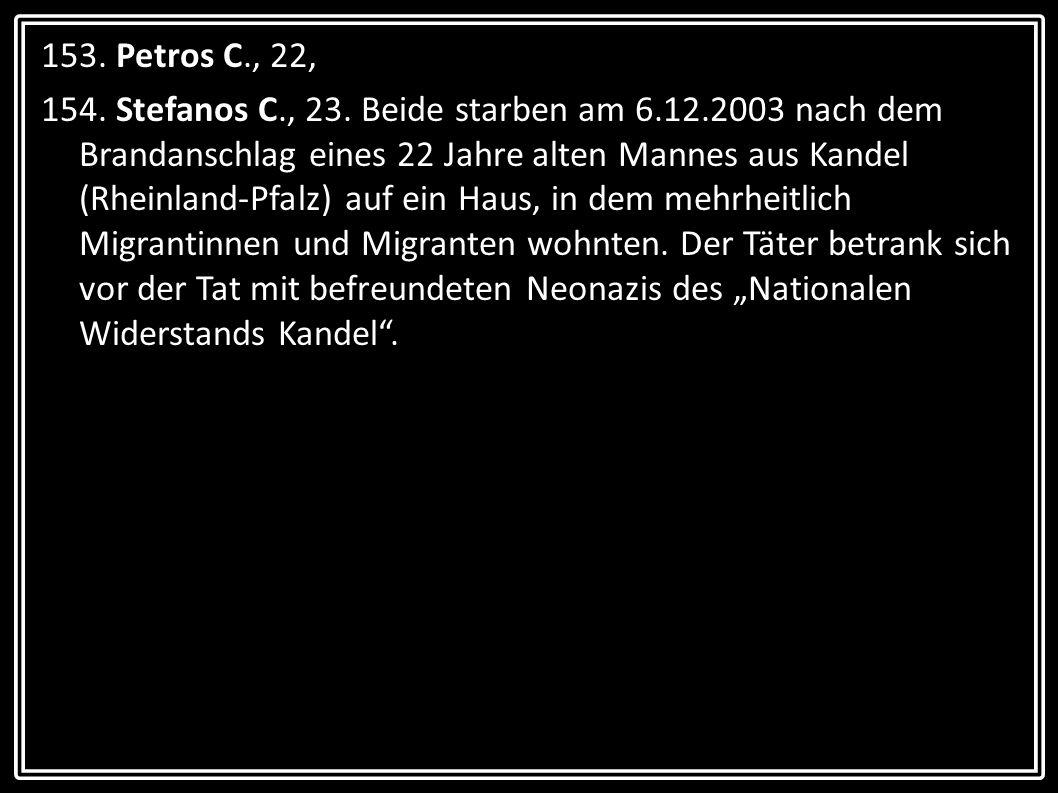 153. Petros C., 22,