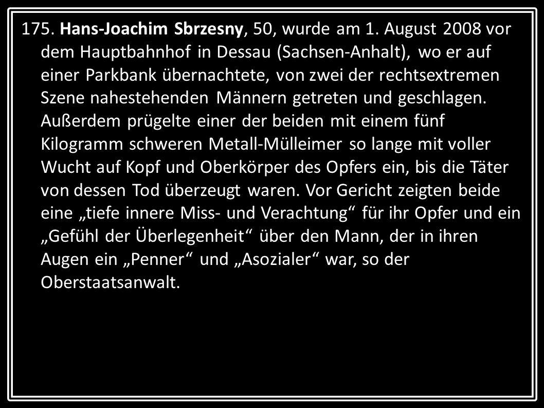 175. Hans-Joachim Sbrzesny, 50, wurde am 1