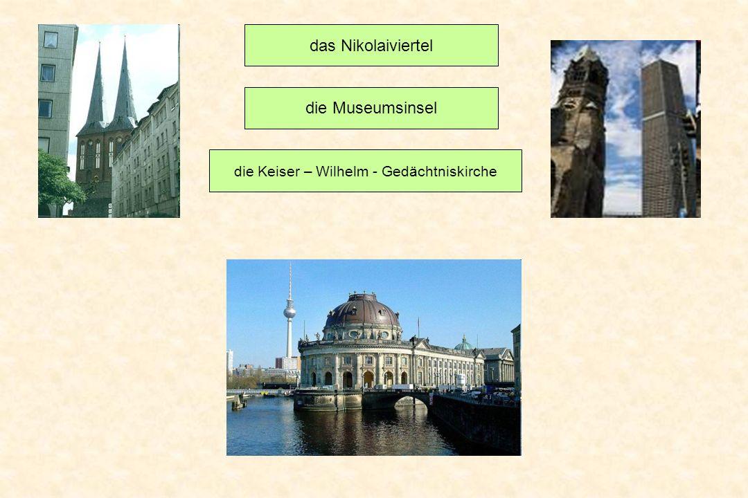 die Keiser – Wilhelm - Gedächtniskirche