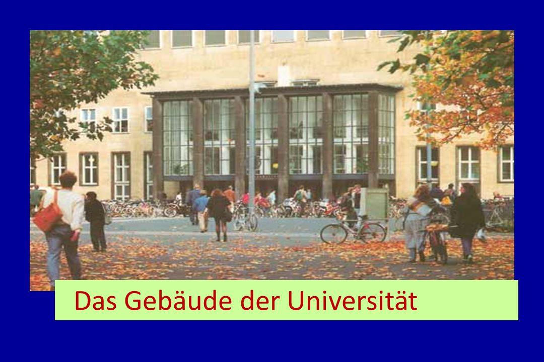 Das Gebäude der Universität