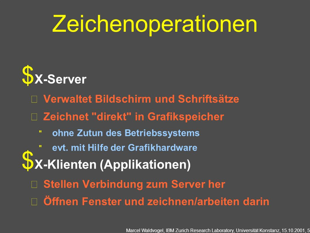 Zeichenoperationen X-Server X-Klienten (Applikationen)