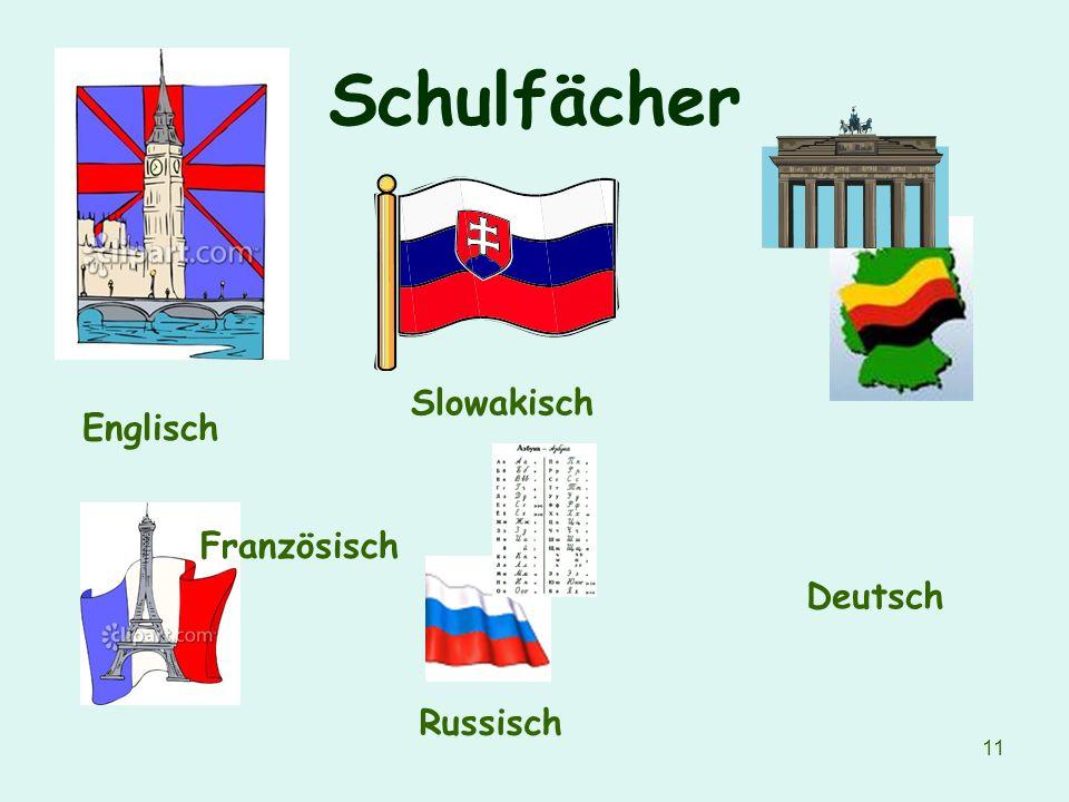 Schulfächer Slowakisch Englisch Französisch Deutsch Russisch