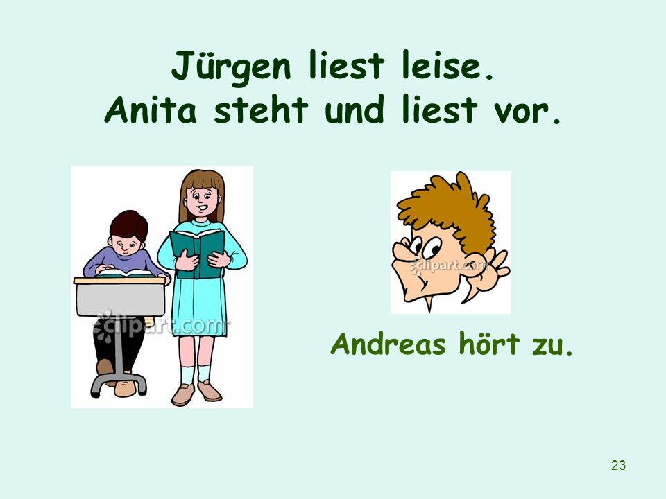 Jürgen liest leise. Anita steht und liest vor.