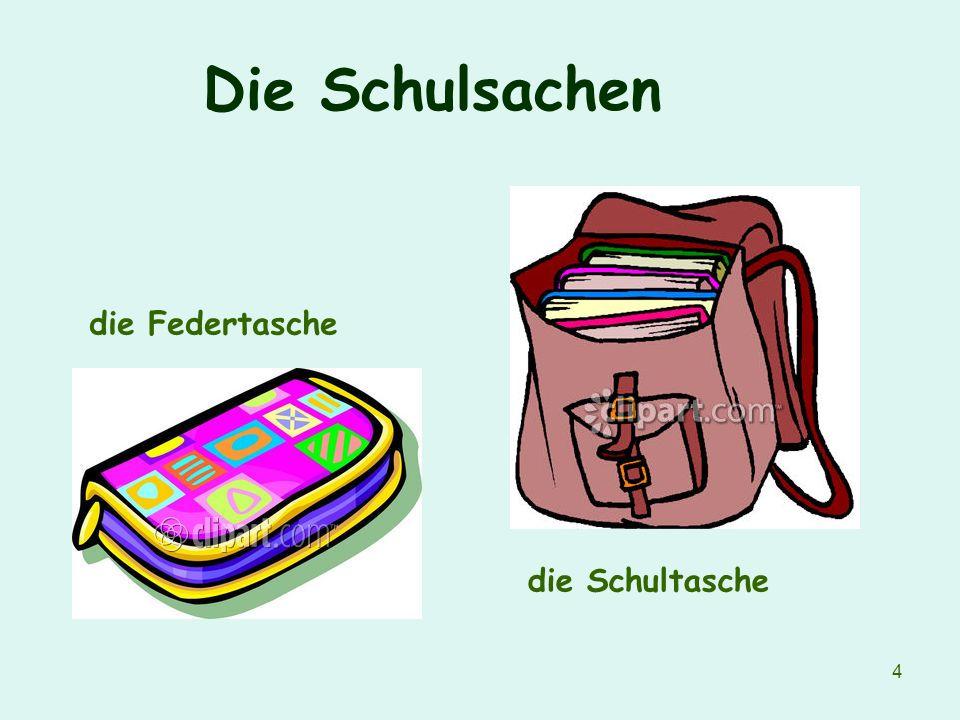 Die Schulsachen die Federtasche die Schultasche