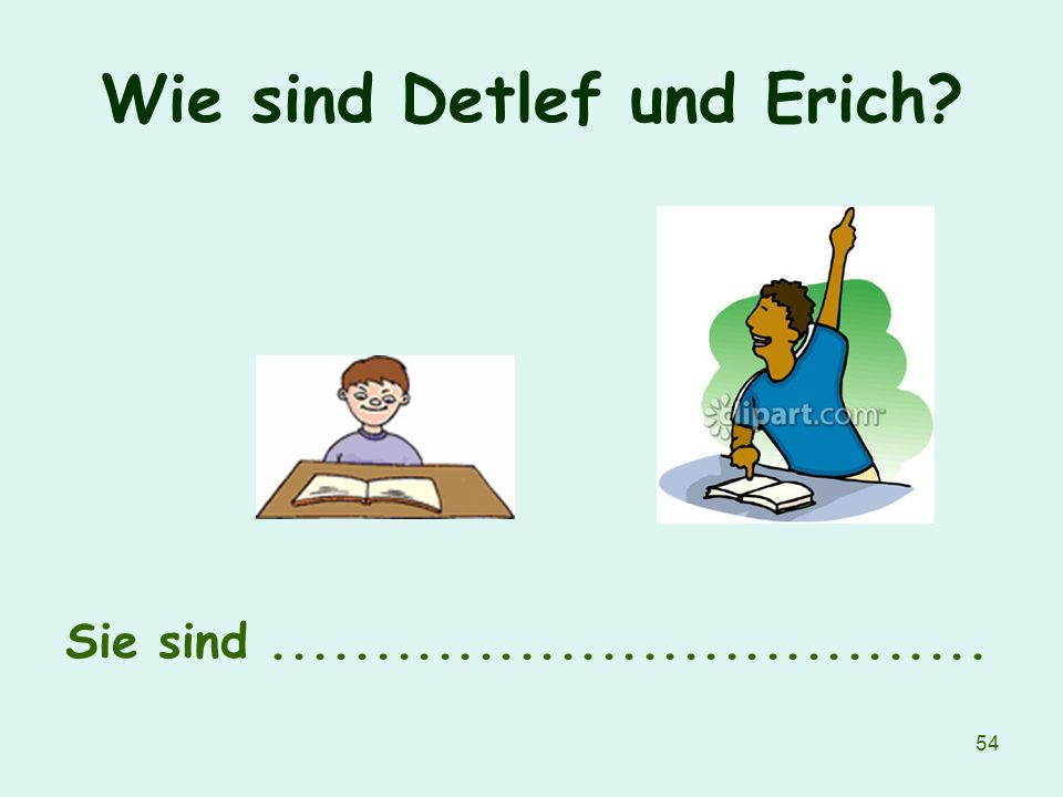 Wie sind Detlef und Erich