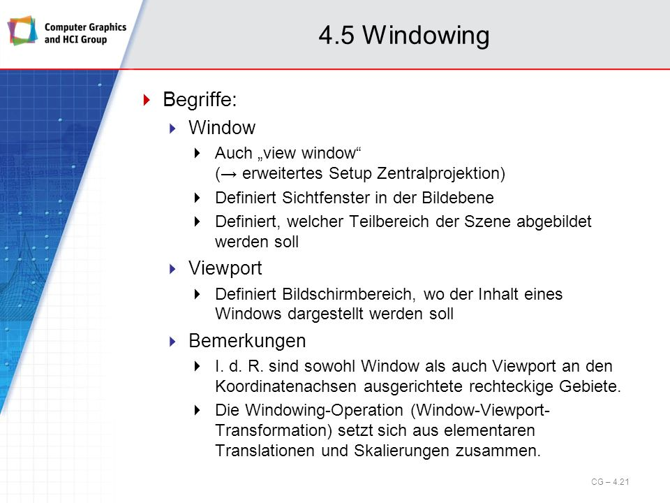 4.5 Windowing Begriffe: Window Viewport Bemerkungen