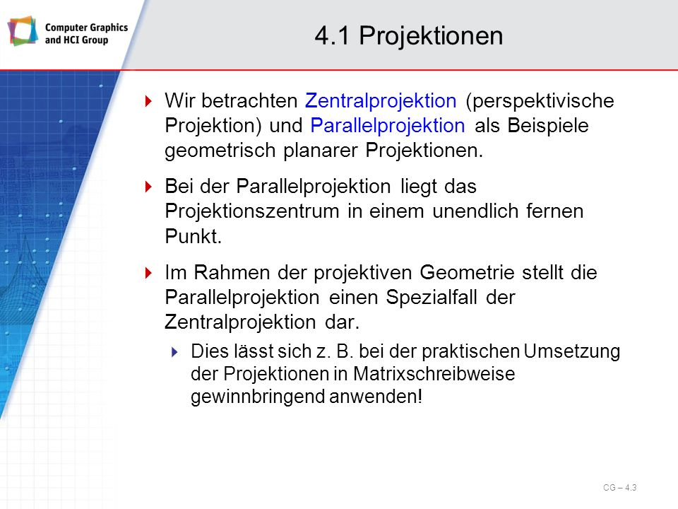 4.1 Projektionen