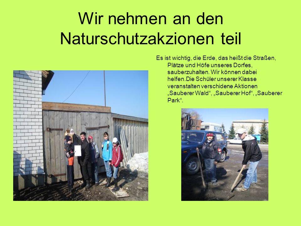 Wir nehmen an den Naturschutzakzionen teil