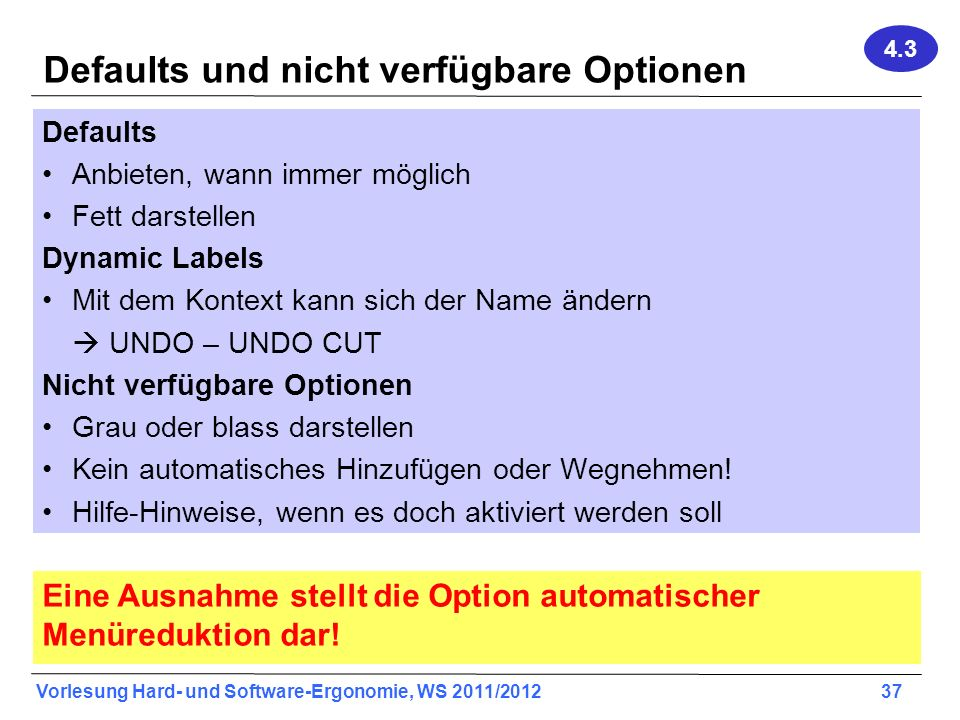 Defaults und nicht verfügbare Optionen