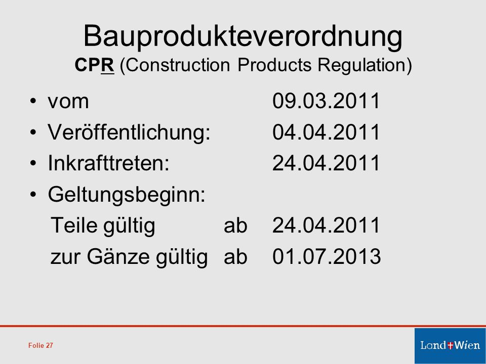 Bauprodukteverordnung CPR (Construction Products Regulation)