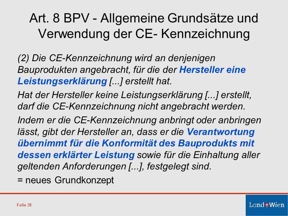 Art. 8 BPV - Allgemeine Grundsätze und Verwendung der CE- Kennzeichnung
