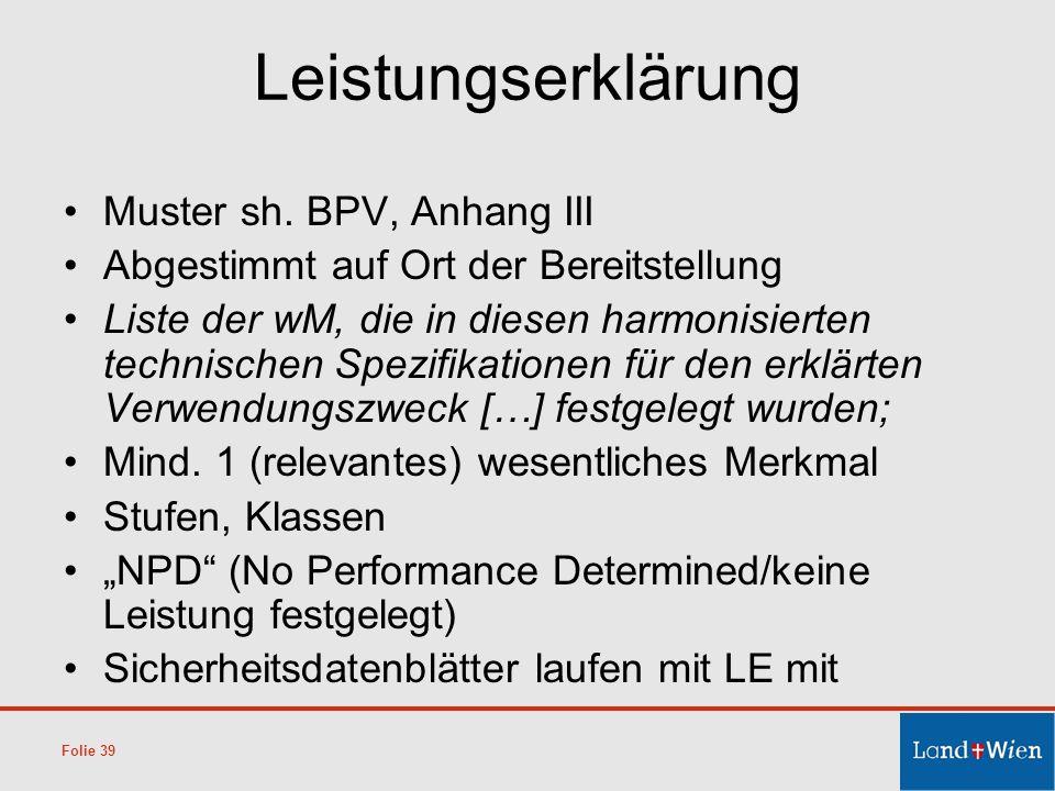 Leistungserklärung Muster sh. BPV, Anhang III