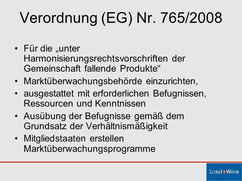 """Verordnung (EG) Nr. 765/2008 Für die """"unter Harmonisierungsrechtsvorschriften der Gemeinschaft fallende Produkte"""