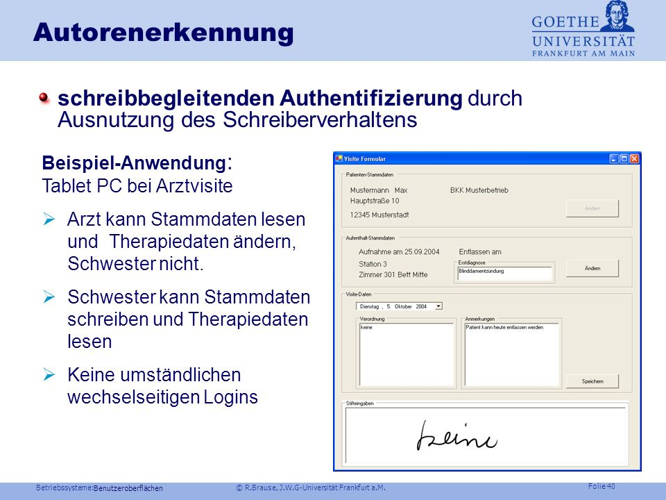 Autorenerkennung schreibbegleitenden Authentifizierung durch Ausnutzung des Schreiberverhaltens. Beispiel-Anwendung: