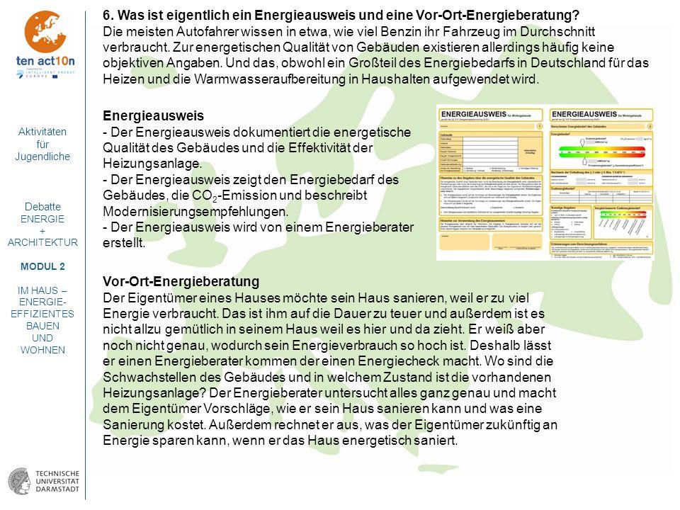 6. Was ist eigentlich ein Energieausweis und eine Vor-Ort-Energieberatung