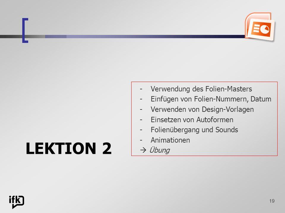 LEKTION 2 Verwendung des Folien-Masters