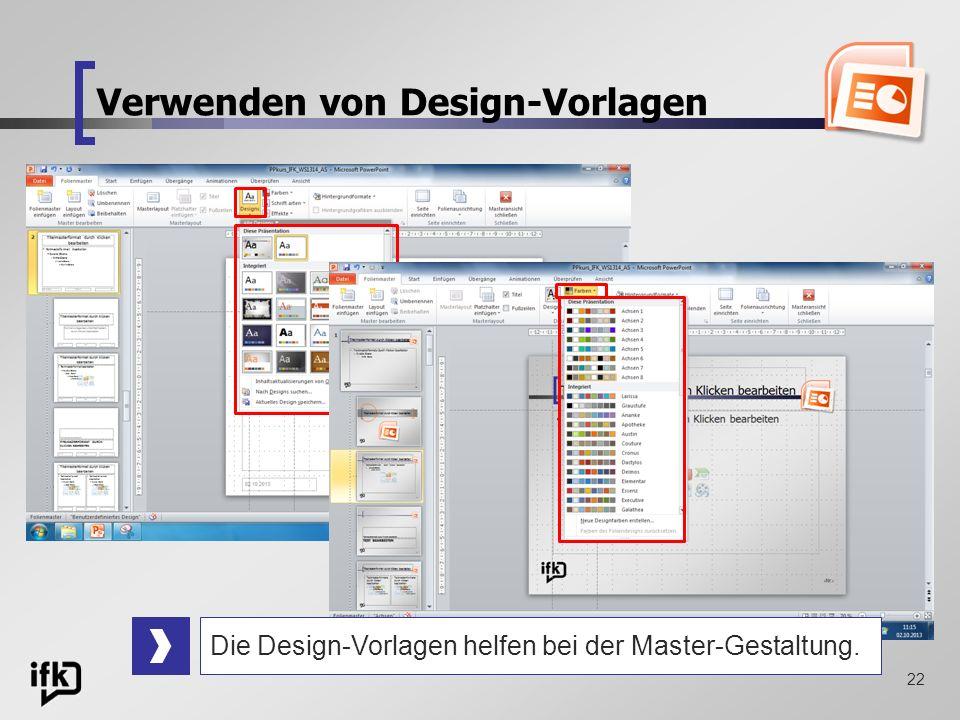 Verwenden von Design-Vorlagen