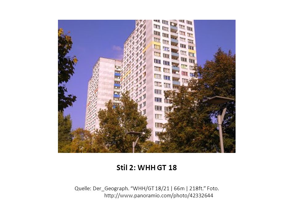 Stil 2: WHH GT 18 Quelle: Der_Geograph. WHH/GT 18/21 | 66m | 218ft. Foto.