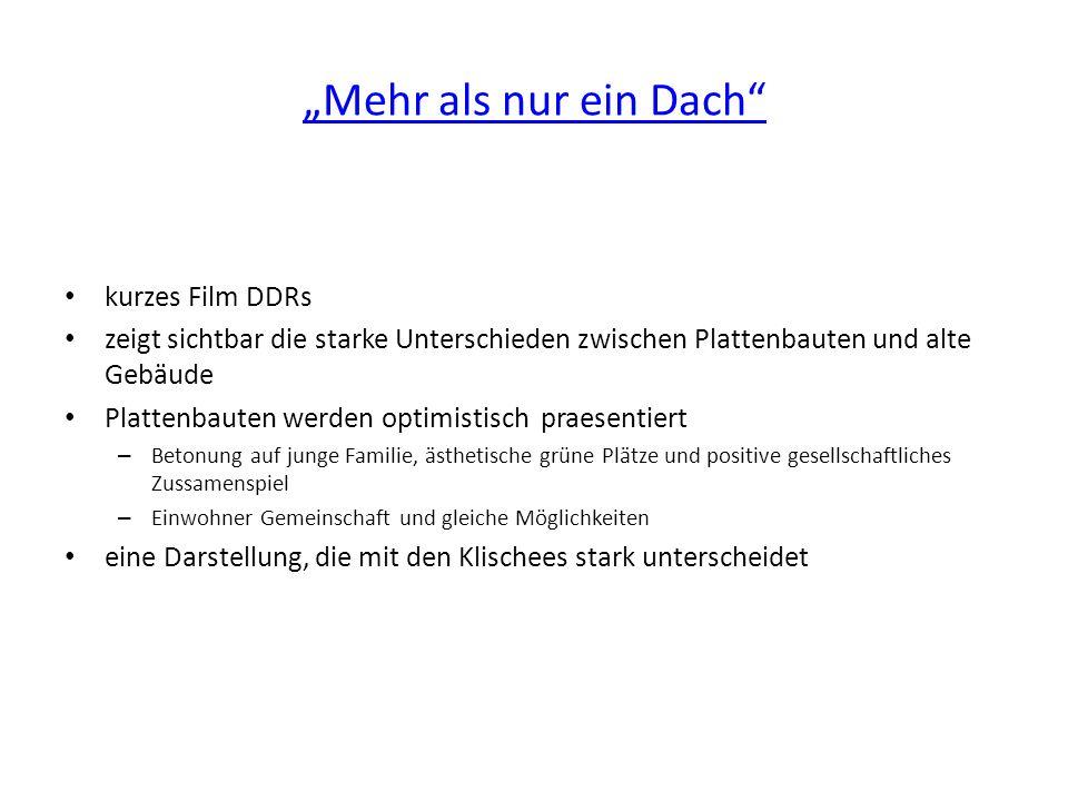 """""""Mehr als nur ein Dach kurzes Film DDRs"""