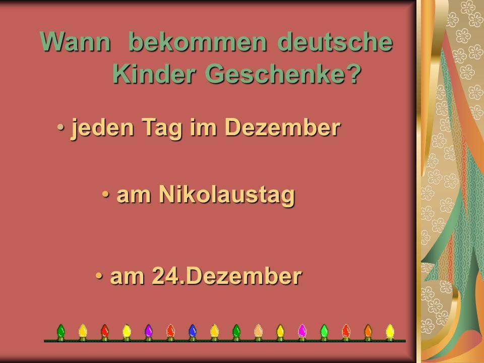 Wann bekommen deutsche Kinder Geschenke